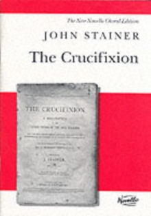 John Stainer : The Crucifixion (SATB), Paperback Book