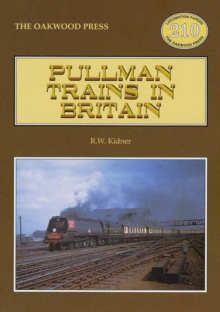 Pullman Trains of Great Britain, Paperback Book