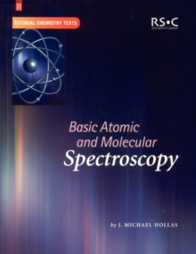 Basic Atomic and Molecular Spectroscopy, Paperback Book