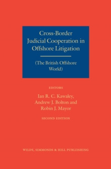 Cross-Border Judicial Cooperation in Offshore Litigation : (The British Offshore World), Hardback Book