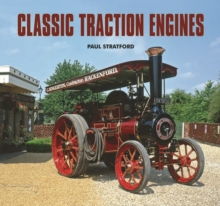 Classic Traction Engines, Hardback Book