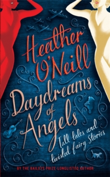 Daydreams of Angels, Hardback Book