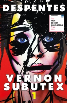 Vernon Subutex One : English edition, Paperback / softback Book