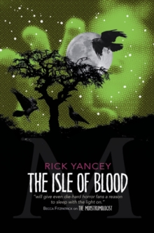 The Monstrumologist: The Isle of Blood, Paperback Book