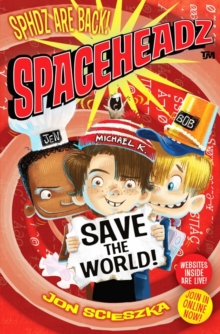 Spaceheadz Save the World, Paperback Book