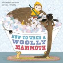 How to Wash a Woolly Mammoth, Hardback Book