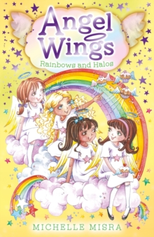 Angel Wings: Rainbows and Halos, Paperback Book