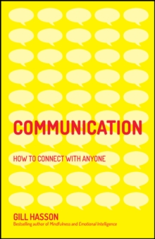 Communication : How to Connect with Anyone, Paperback / softback Book