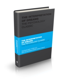 The Interpretation of Dreams : The Psychology Classic, Hardback Book
