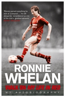 Walk On: My Life in Red, Paperback Book