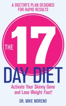 The 17 Day Diet, Paperback Book
