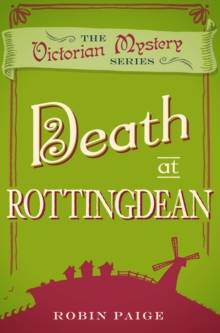 Death In Rottingdean : A Victorian Mystery Book 5