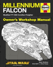 Millennium Falcon Manual : Modified YT-1300 Corellian Freighter, Hardback Book