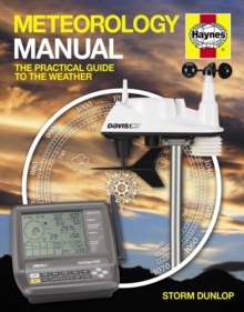 Meteorology Manual : The practical guide to the weather, Hardback Book