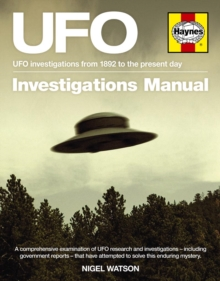 UFO Investigations Manual : UFO Investigations from 1892 to the Present Day, Hardback Book