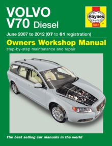 Volvo V70 Diesel Service and Repair Manual : 2007-2012, Hardback Book
