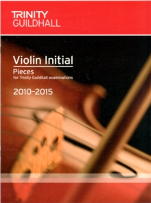 Violin Exam Pieces Initial 2010-2015 (score + Part), Sheet music Book
