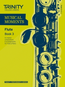 Musical Moments Flute : Book 3, Paperback Book