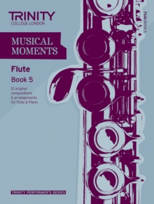 Musical Moments Flute : Book 5, Paperback Book