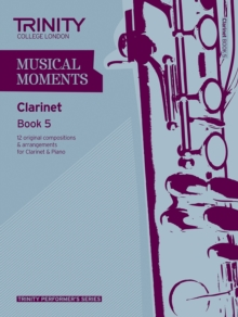Musical Moments Clarinet : Book 5, Paperback Book