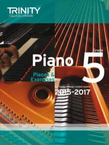 Piano 2015-2017 : Pieces & Exercises Grade 5, Paperback Book