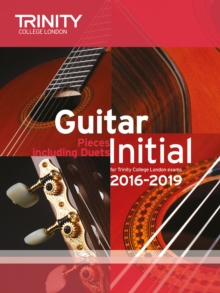 Guitar Exam Pieces Initial 2016-2019, Paperback Book