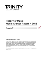 Trinity College London Theory Model Answers Paper (2015) Grade 7, Paperback / softback Book