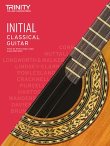 Trinity College London Classical Guitar Exam Pieces 2020-2023: Initial, Sheet music Book