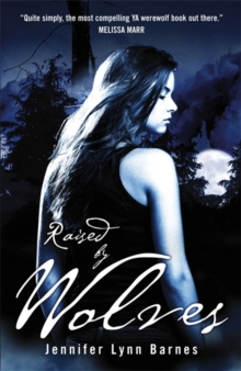 Raised by Wolves : Book 1, Paperback Book