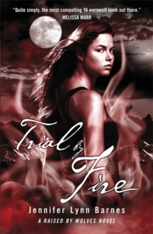 Raised by Wolves: Trial by Fire : Book 2, Paperback Book