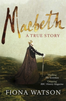 Macbeth : A True Story, Paperback Book