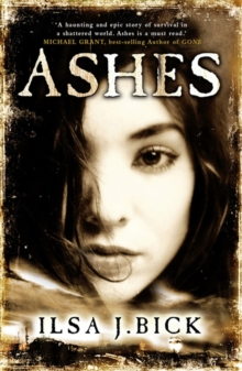 The Ashes Trilogy: Ashes : Book 1, Paperback Book