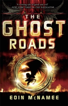 The Ring of Five Trilogy: Ghost Roads, The : Book 3, Paperback Book