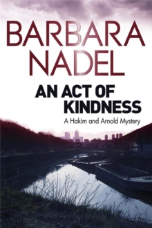 An Act of Kindness : A Hakim and Arnold Mystery, Paperback Book