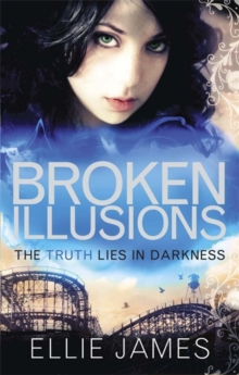 Shattered Dreams: Broken Illusions : A Midnight Dragonfly Novel, Book 2, Paperback Book