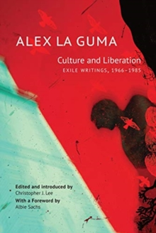 Culture and Liberation : Exile Writings, 1966-1985, Hardback Book