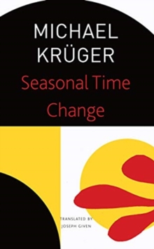 Seasonal Time Change : Selected Poems, Paperback / softback Book