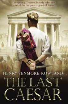 The Last Caesar : Roman Historical Fiction, Paperback Book