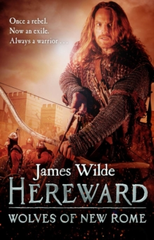 Hereward: Wolves of New Rome : (Hereward 4), Paperback Book