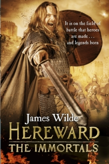 Hereward: The Immortals : (Hereward 5), Paperback / softback Book