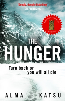 "The Hunger : ""Deeply disturbing, hard to put down"" - Stephen King, Paperback / softback Book"