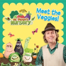 Mr Bloom's Nursery: Meet the Veggies!, Paperback Book
