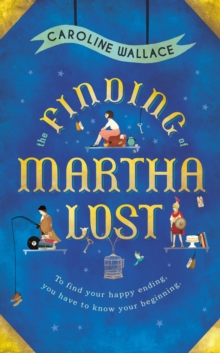 The Finding of Martha Lost, Hardback Book
