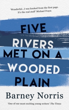 Five Rivers Met on a Wooded Plain, Hardback Book