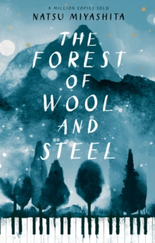 The Forest of Wool and Steel, Hardback Book