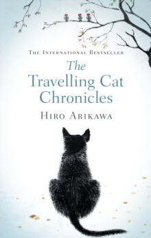 The Travelling Cat Chronicles, Hardback Book