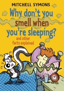 Why Don't You Smell When You're Sleeping?, Hardback Book