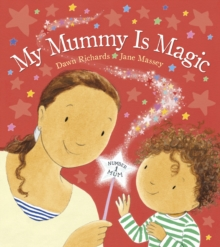 My Mummy is Magic, Board book Book