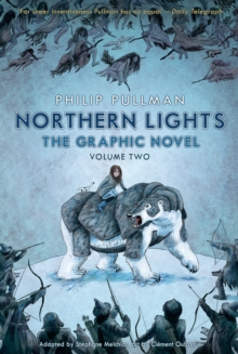 Northern Lights - The Graphic Novel Volume 2, Paperback Book