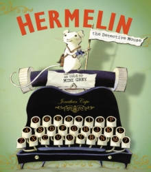 Hermelin : The Detective Mouse, Hardback Book